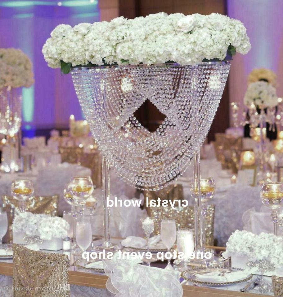 Luxury Elegant Crystal Tall Flower Stand For Wedding Table Decor With Widely Used Faux Crystal Chandelier Centerpieces (View 13 of 15)