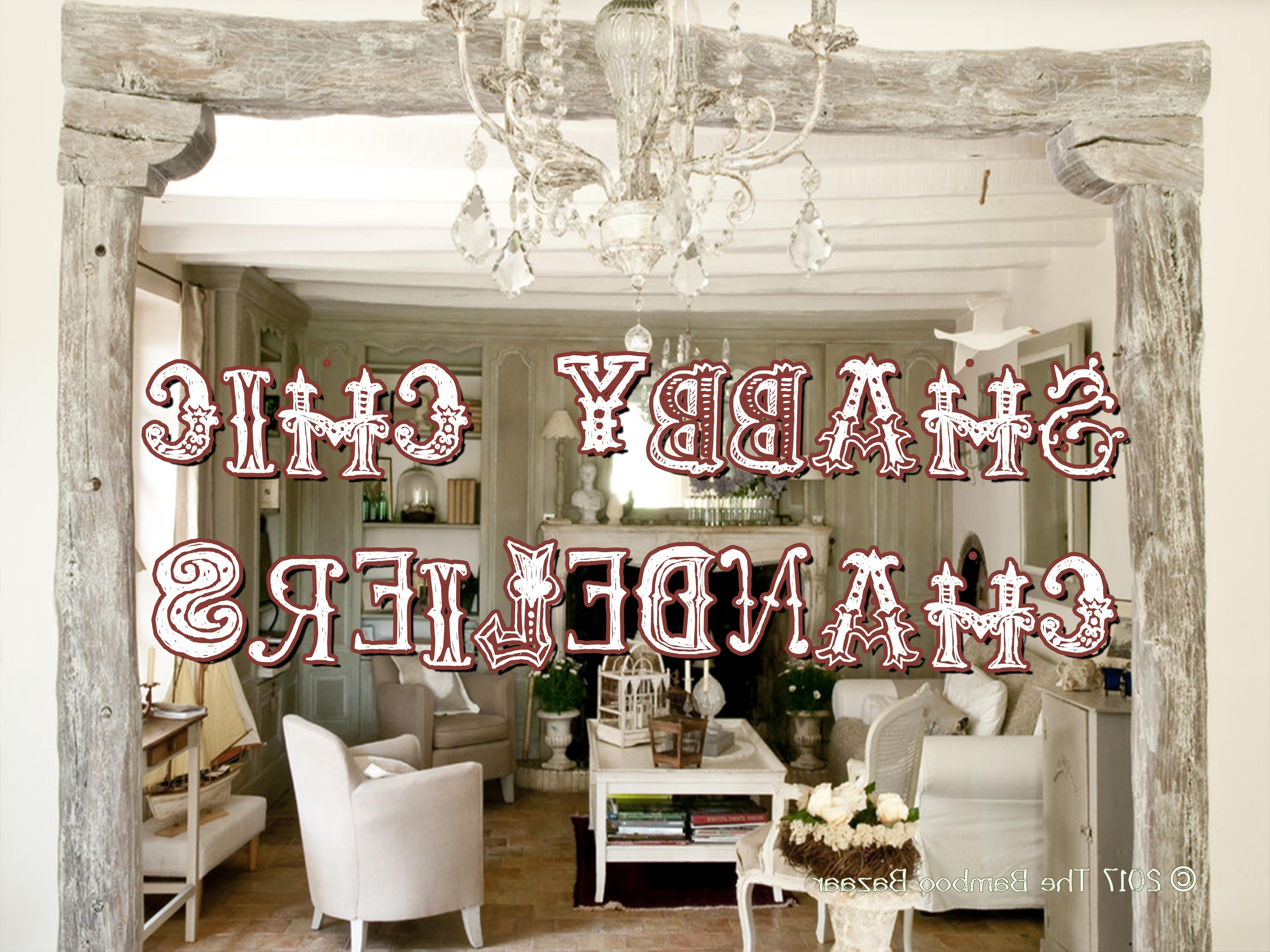 Shabby Chic Chandeliers In Most Current Rustic Shabby Chic Chandeliers, A Guide To The Best Of 2018! (View 13 of 15)