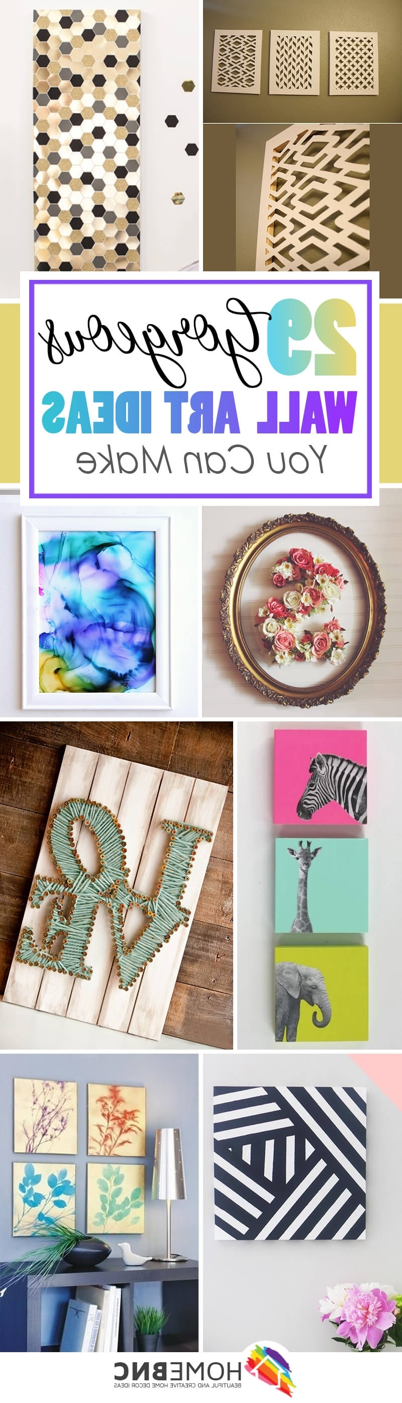 2017 Diy Wall Art Projects Intended For 36 Best Diy Wall Art Ideas (Designs And Decorations) For  (View 3 of 15)