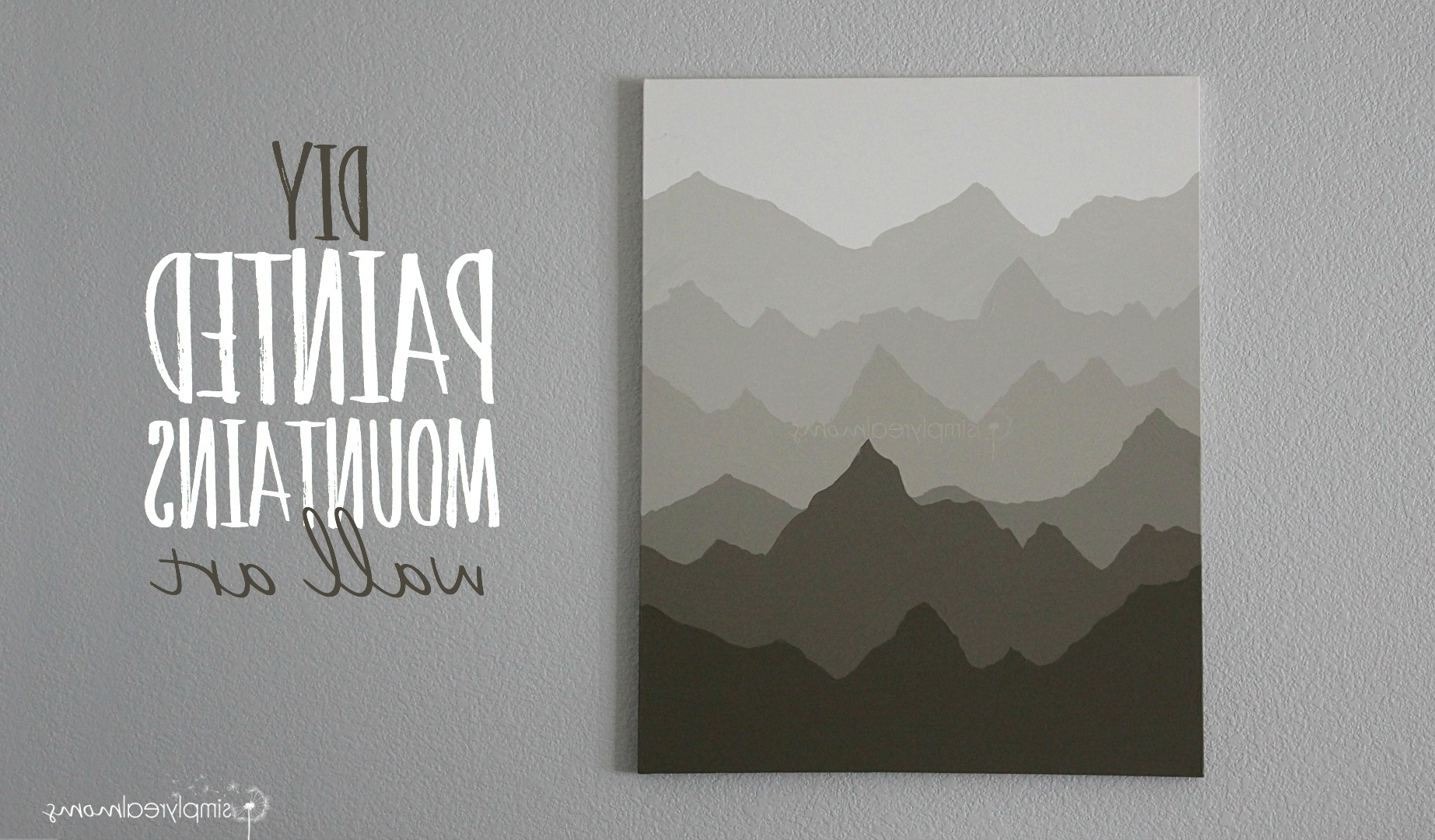2017 Diy Wall Art Throughout Simply Made: Painted Mountains Wall Art – Simply Real Moms (View 2 of 15)