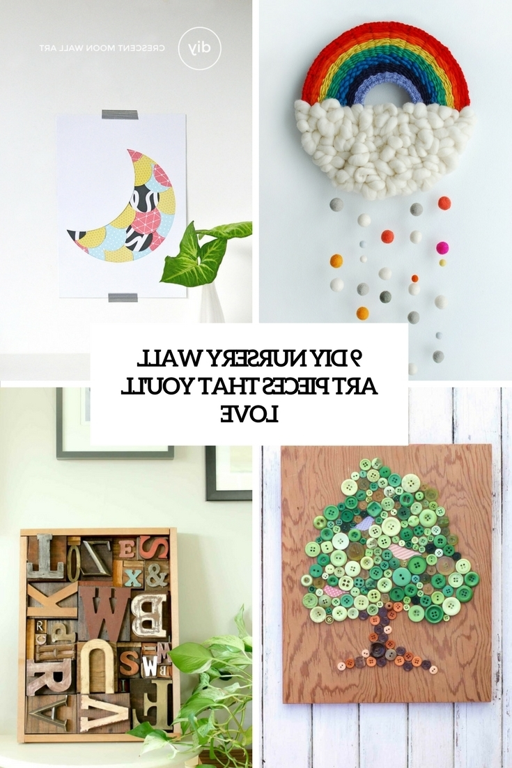 9 Diy Nursery Wall Art Pieces That You'll Love – Shelterness Intended For Well Liked Nursery Wall Art (Gallery 7 of 15)