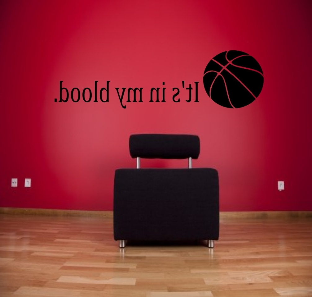 Basketball Wall Art Intended For Newest Its In My Best Basketball Wall Decals – Wall Decoration Ideas (View 9 of 15)
