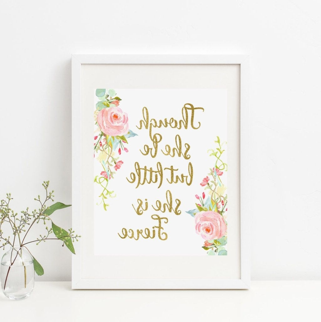 Bohemian Though She Be But Little She Is Fierce Printable Nursery Pertaining To Well Known Though She Be But Little She Is Fierce Wall Art (View 2 of 15)