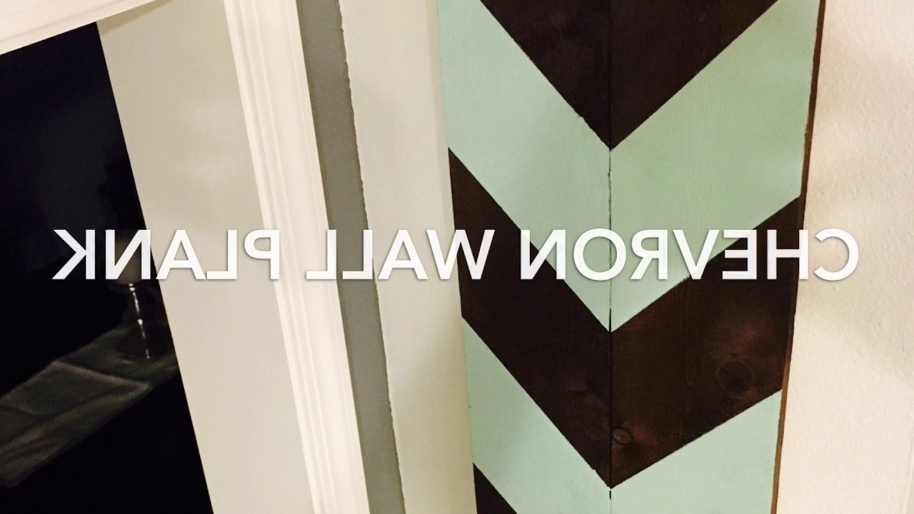 Chevron Wall Art For Recent Chevron Wall Art Wall Plank Diy Pallet – Youtube (View 2 of 15)