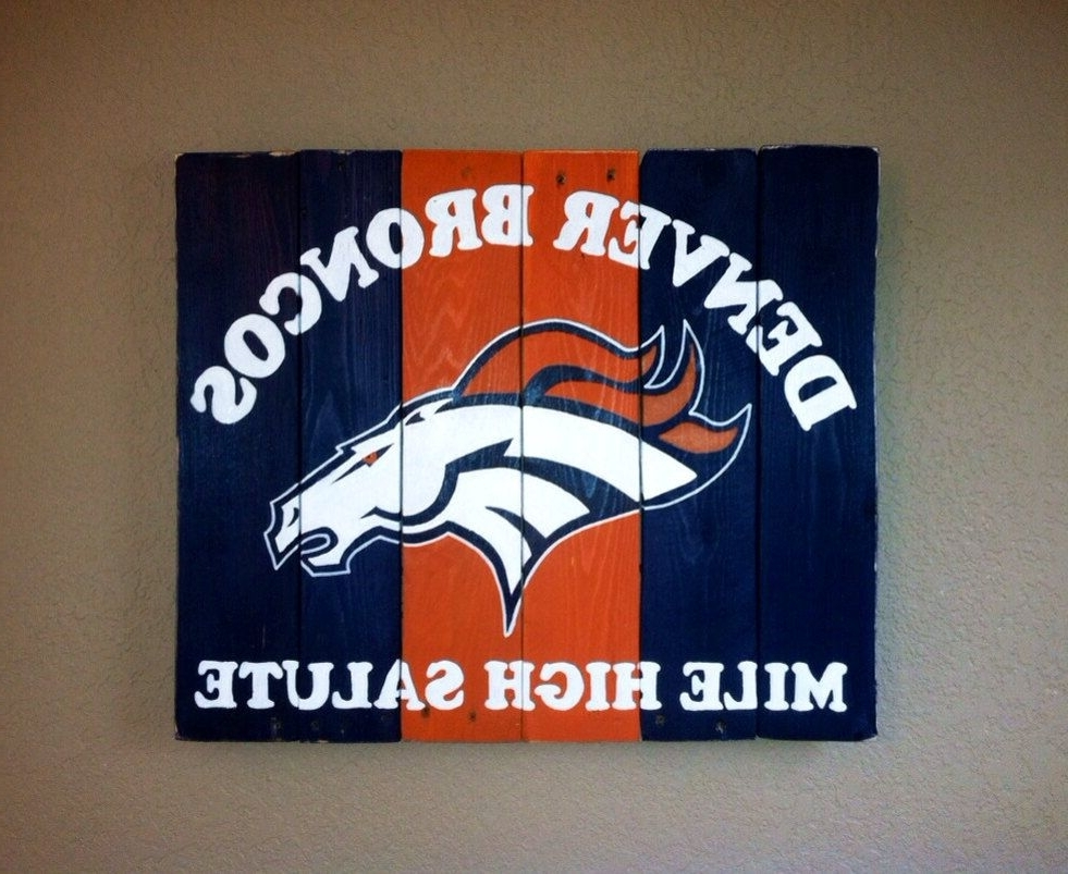Denver Broncos Mile High Salute Wall Artkristalianedesigns Inside Well Liked Broncos Wall Art (View 8 of 15)