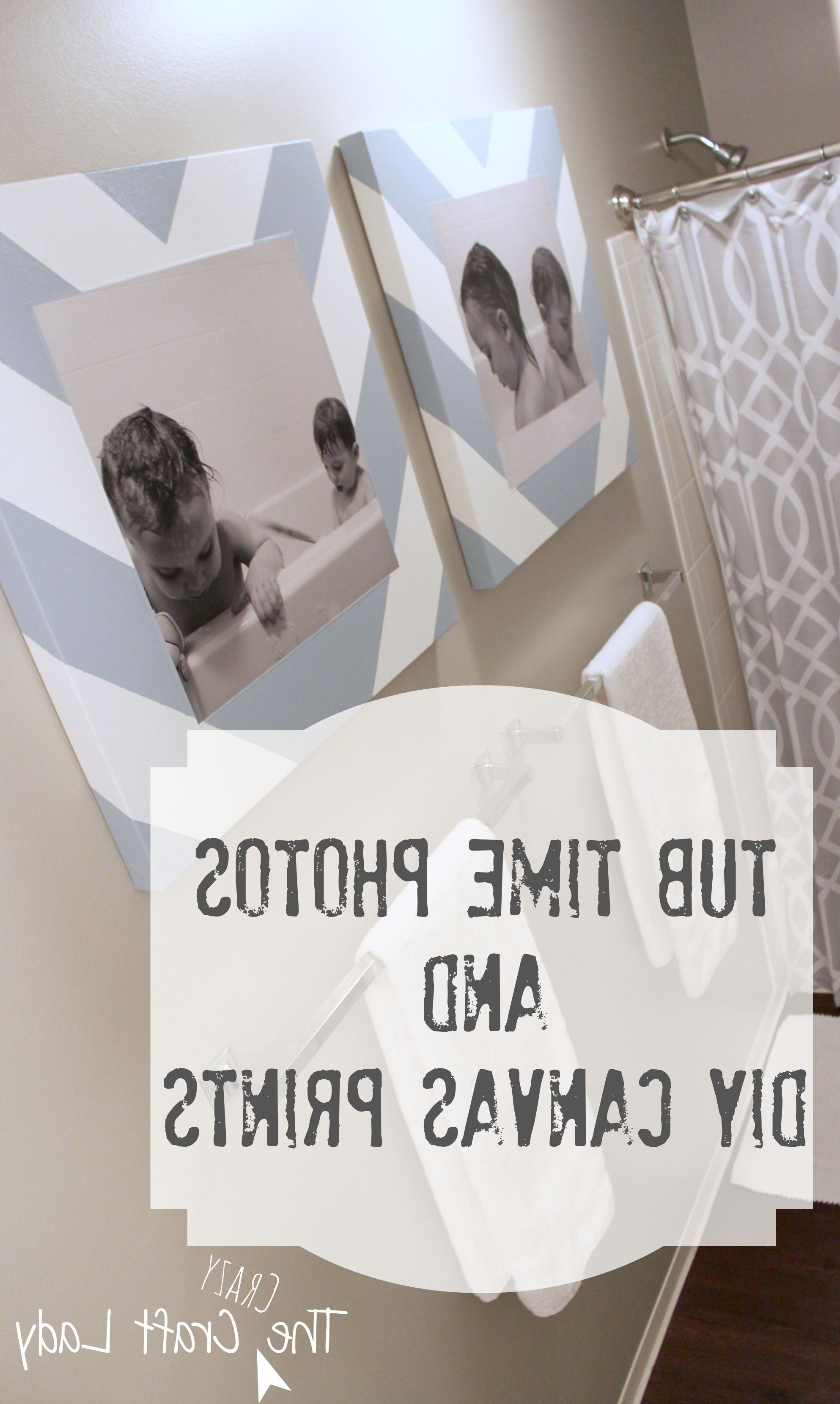 Diy Canvas, Time Photo And Bath With Regard To Bathroom Canvas Wall Art (View 10 of 15)