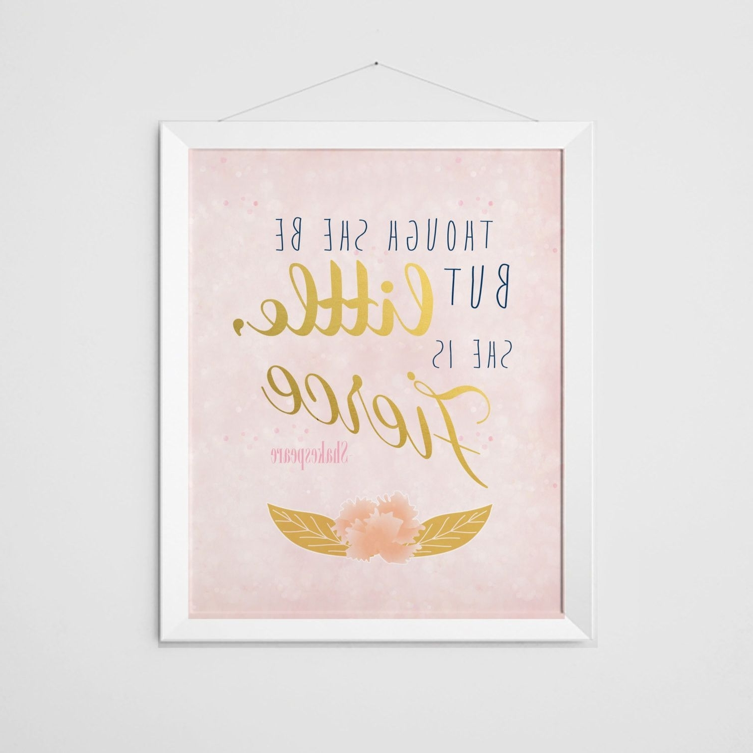 Fashionable Though She Is But Little, She Is Fierce Print – Pink Sparkle Pertaining To Though She Be But Little She Is Fierce Wall Art (View 5 of 15)