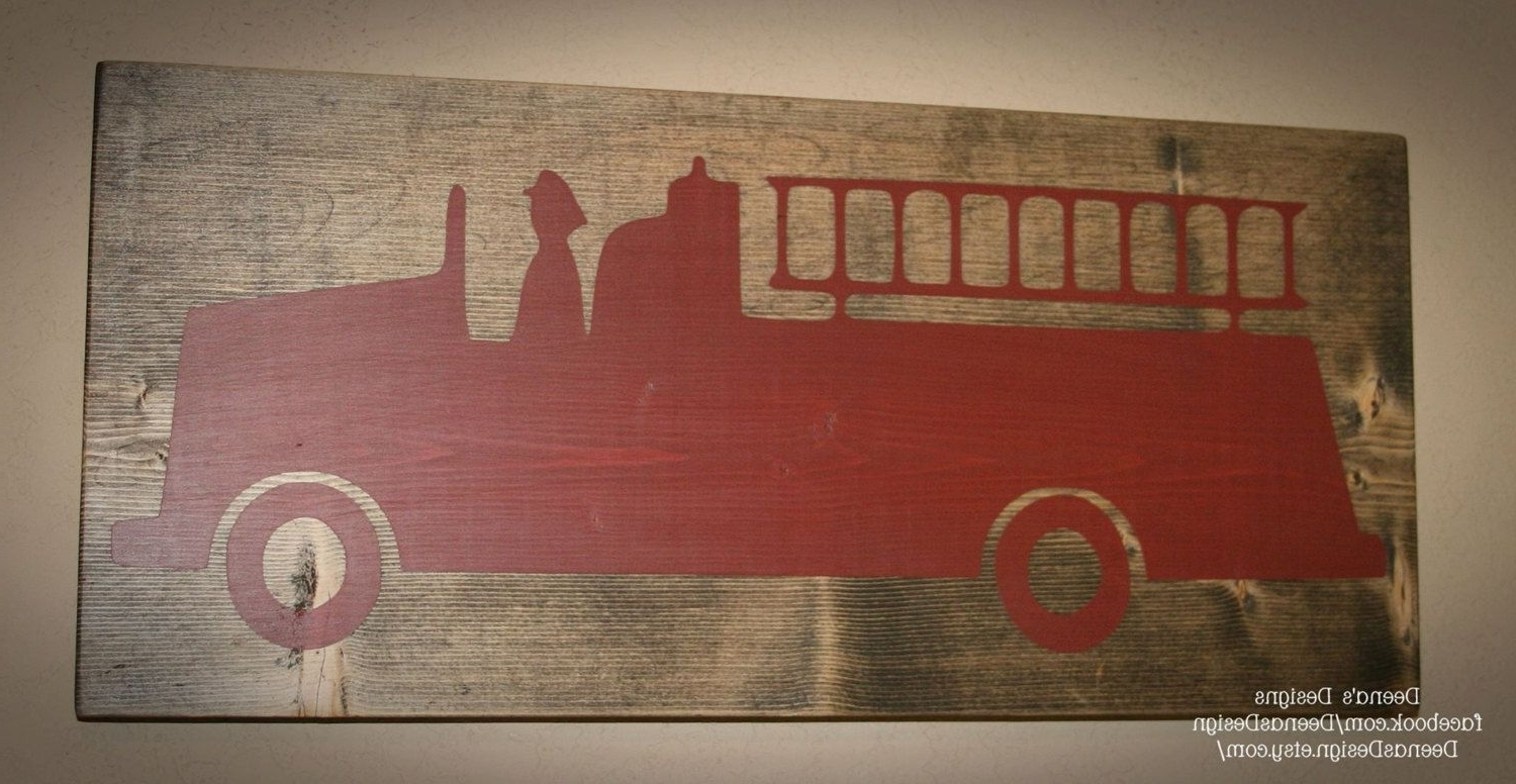 Firefighter Sign, Firefighter Decor, Distressed Wood Sign, Firetruck For Best And Newest Firefighter Wall Art (View 5 of 15)