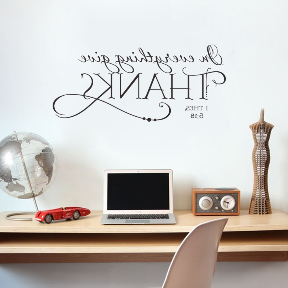 In Everything Give Thanks Christian Jesus Quotes Wall Stickers Home Within Well Liked Wall Art Decals (View 4 of 15)