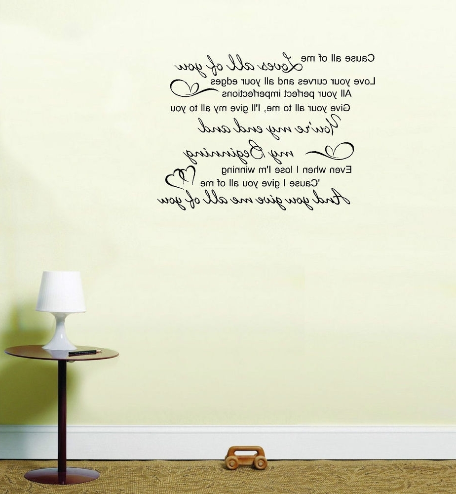John Legend All Of Me Love Song Lyrics Quote Vinyl Sticker Wall Art In Widely Used Song Lyric Wall Art (View 7 of 15)