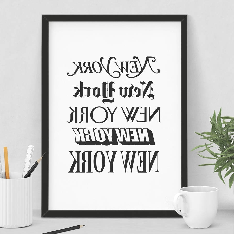 Latest New York' Wall Art Typography Printthe Motivated Type With Regard To New York Wall Art (View 5 of 15)
