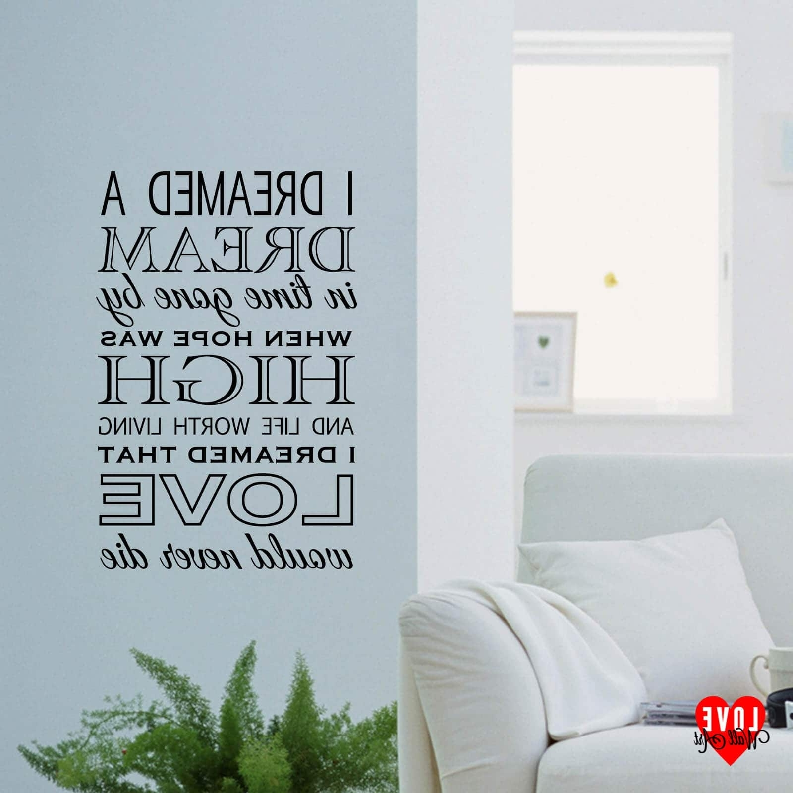 Latest Song Lyric Wall Art In I Dreamed A Dream Lyrics Les Miserables Wall Art Wall Sticker (View 8 of 15)