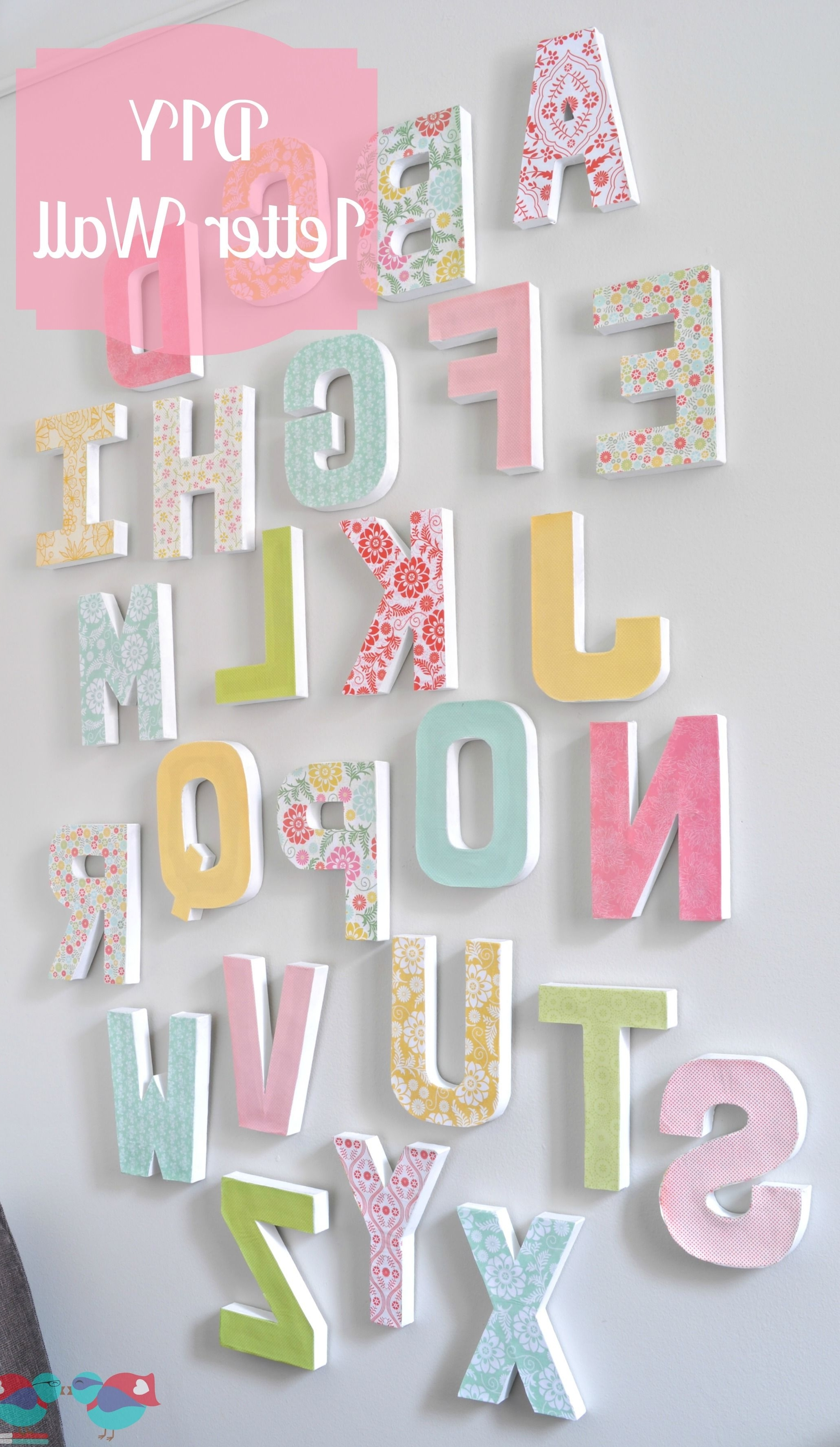 Letter Wall Art With Widely Used Diy Letter Wall Decor (View 8 of 15)