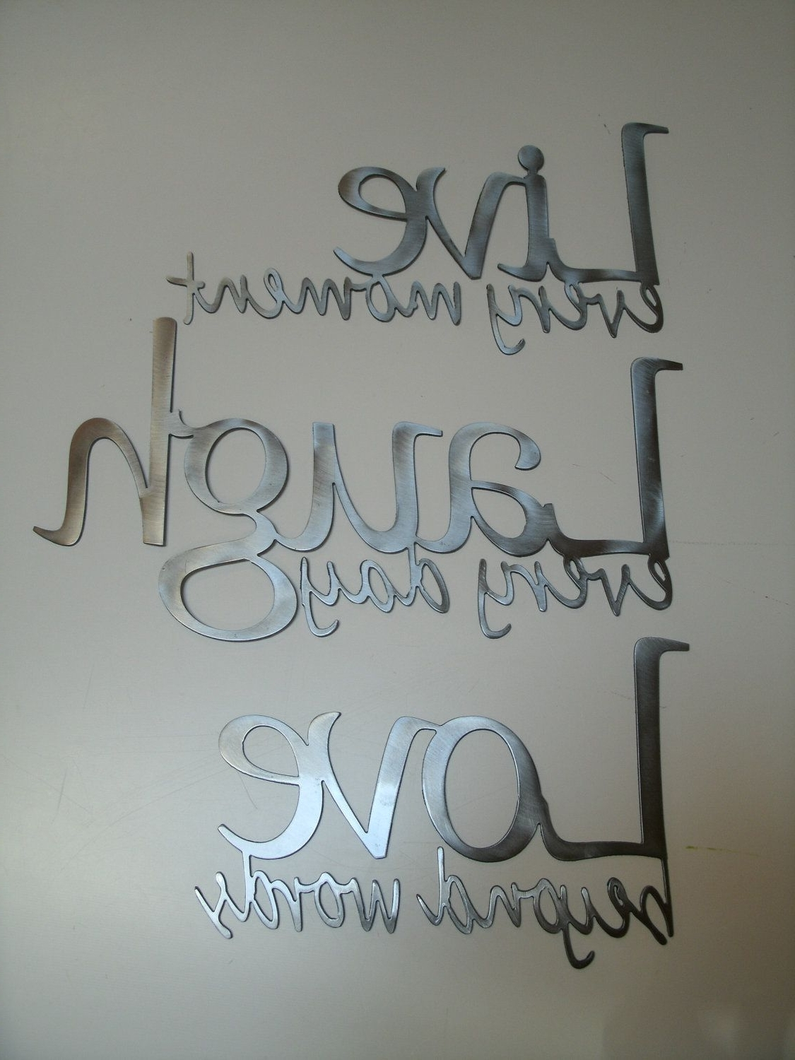 Live Laugh Love Metal Wall Art – Polished Steel (View 5 of 15)