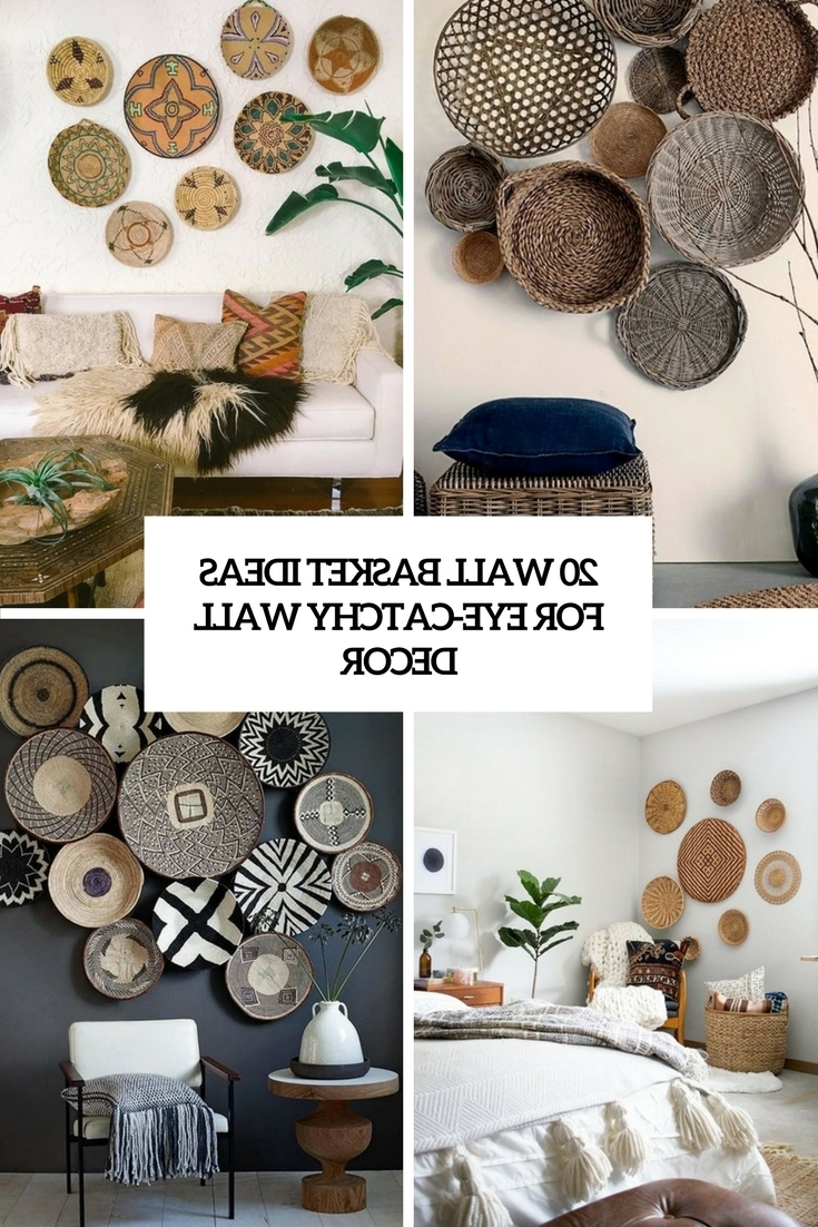 Most Current Woven Basket Wall Art Within 20 Wall Basket Ideas For Eye Catchy Wall Décor – Shelterness (View 8 of 15)