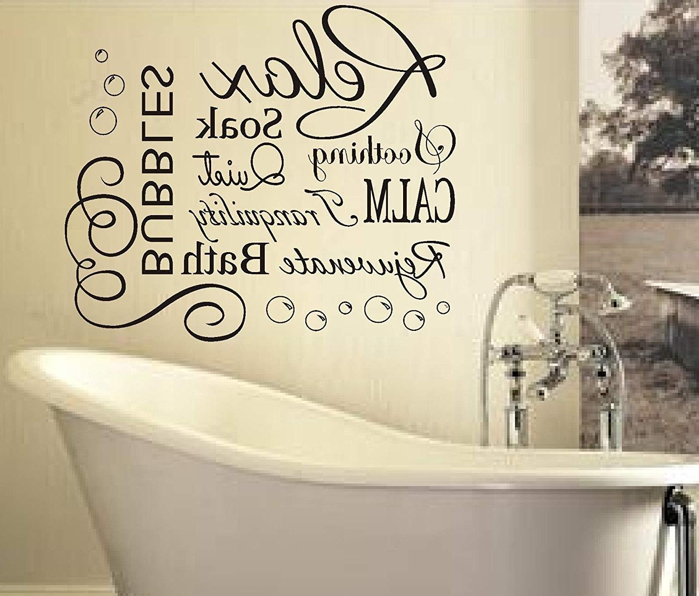 Most Popular Bathroom Wall Art In Relax Soak Bubbles Bath Ar Quote Wall Art Sticker Decal Vinyl Diy (View 15 of 15)