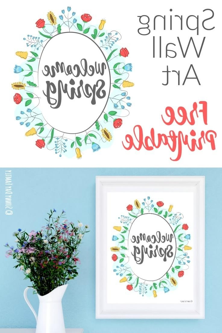 Most Up To Date Welcome Spring: Free Printable Wall Art (View 7 of 15)