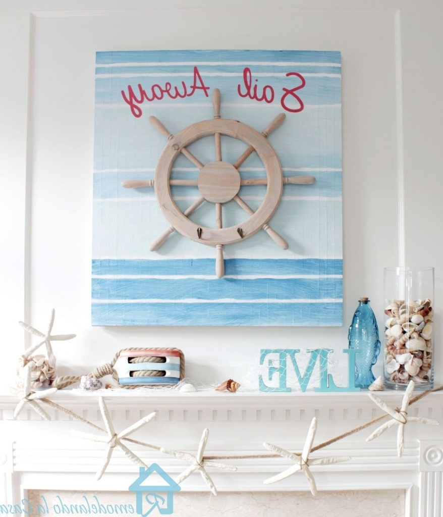 Nautical Wall Art Decor For Your Home Intended For Newest Nautical Wall Art (View 8 of 15)