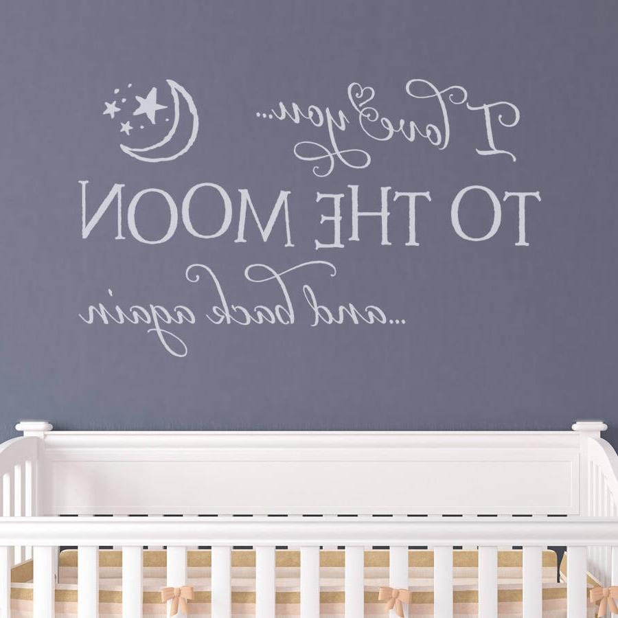 Newest I Love You To The Moon And Back Wall Art Inside 32 I Love You To The Moon And Back Wall Art, I Love You To The Moon (View 14 of 15)
