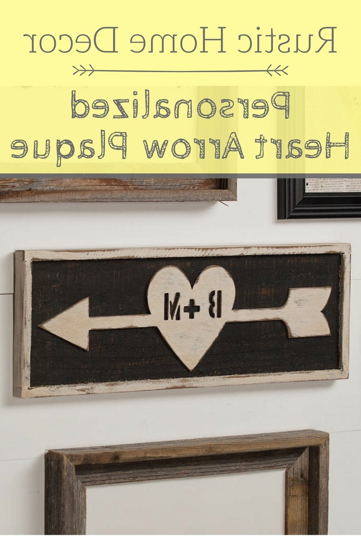 Personalized Wood Wall Art In Popular Rustic Personalized Wooden Heart Arrow Wall Decor (View 11 of 15)