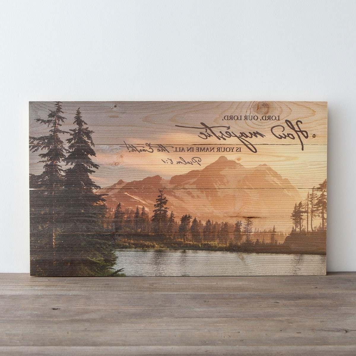 Plank Wall Art Pertaining To Well Known How Majestic Is Your Name – Plank Wall Art (View 12 of 15)