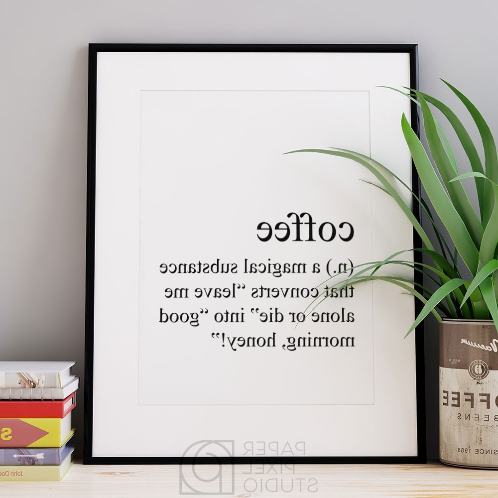 Popular Coffee Definition Print, Printable Art, Dictionary Print, Coffee Art Pertaining To Coffee Wall Art (View 12 of 15)