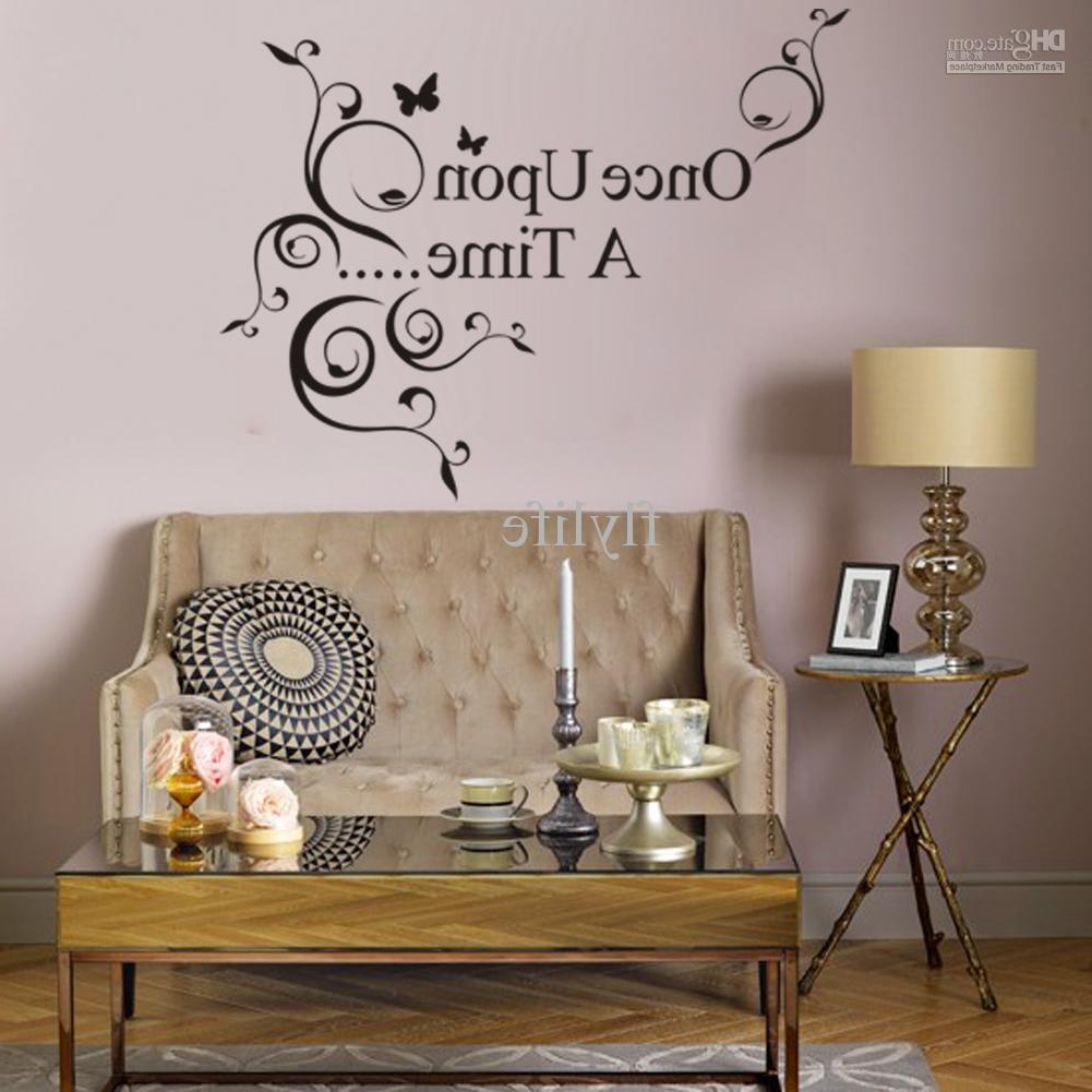 Popular Wall Art Sayings Regarding Once Upon A Time Vinyl Wall Lettering Stickers Quotes And Sayings (View 4 of 15)