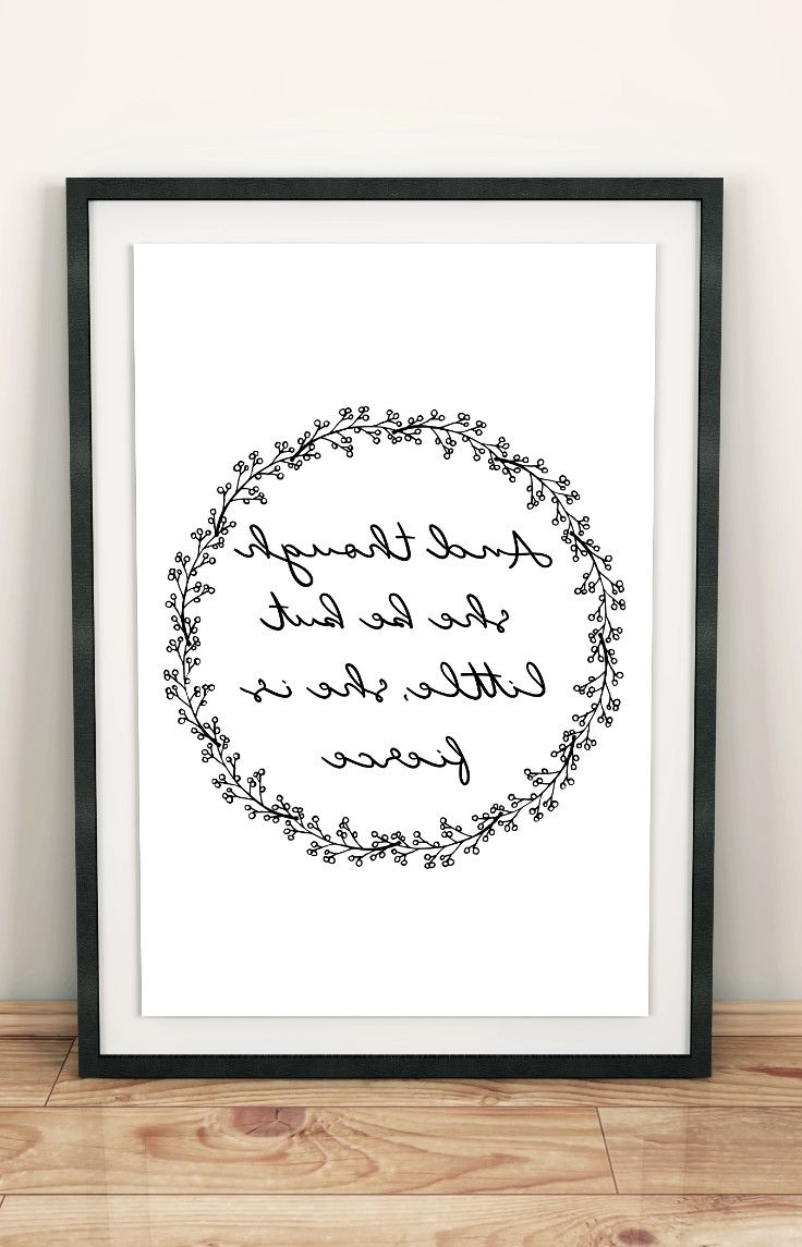 Preferred And Though She Be But Little She Is Fierce Printable Quote, And Intended For Though She Be But Little She Is Fierce Wall Art (View 12 of 15)