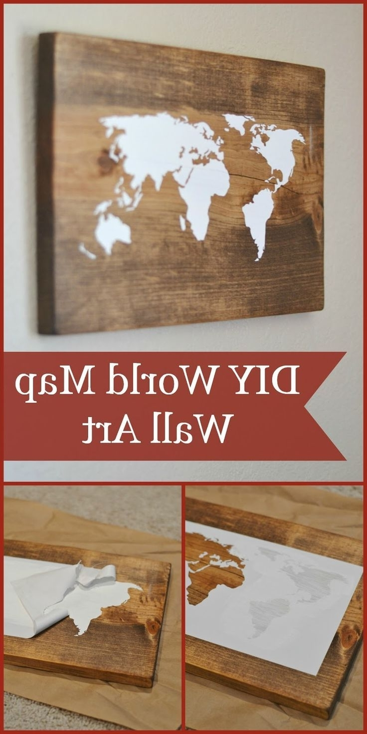 Preferred Diy World Map Wall Art Tutorial (Using The Silhouette Cameo) Could In Diy World Map Wall Art (View 4 of 15)