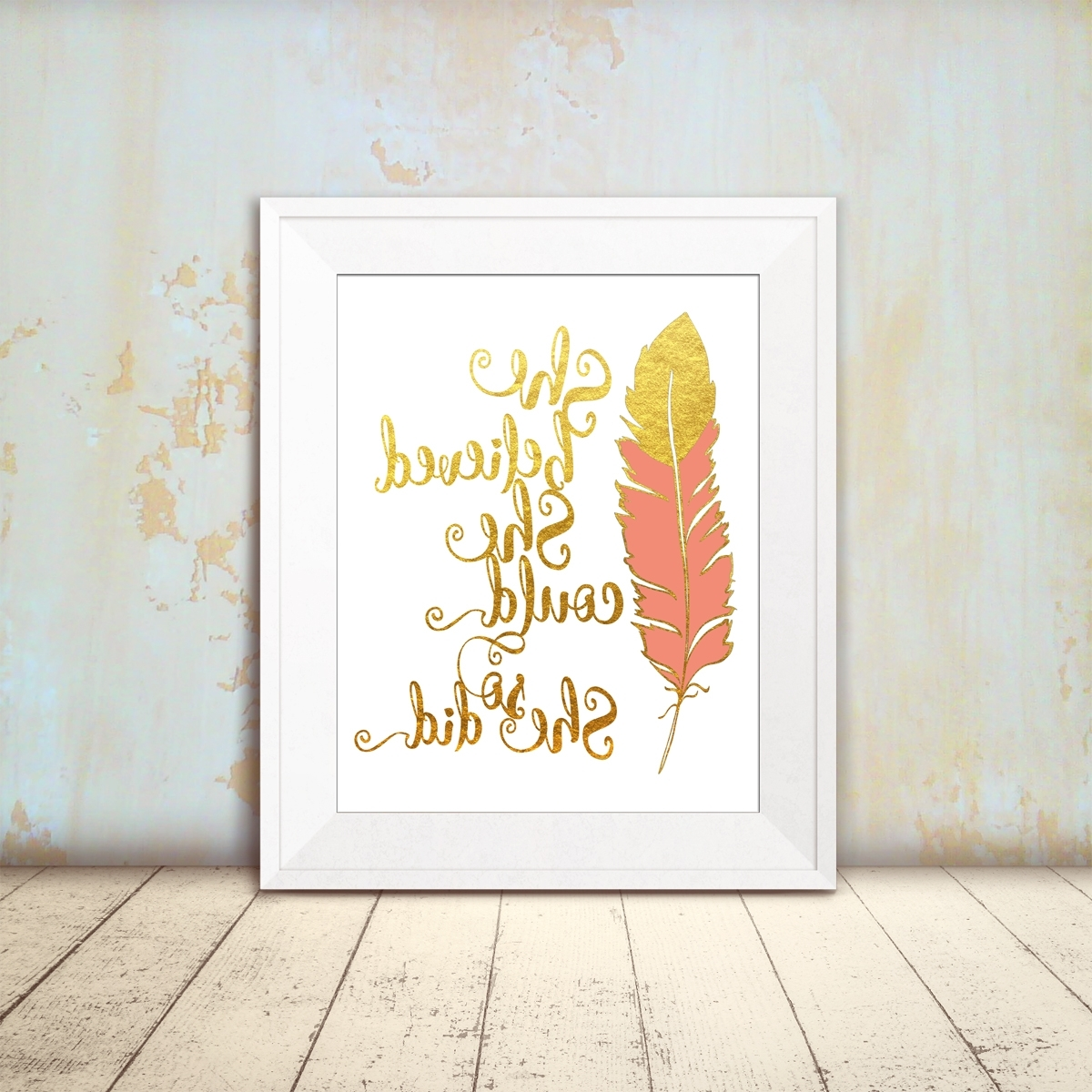She Believed Inspirational Feather Print For Well Liked She Believed She Could So She Did Wall Art (View 6 of 15)