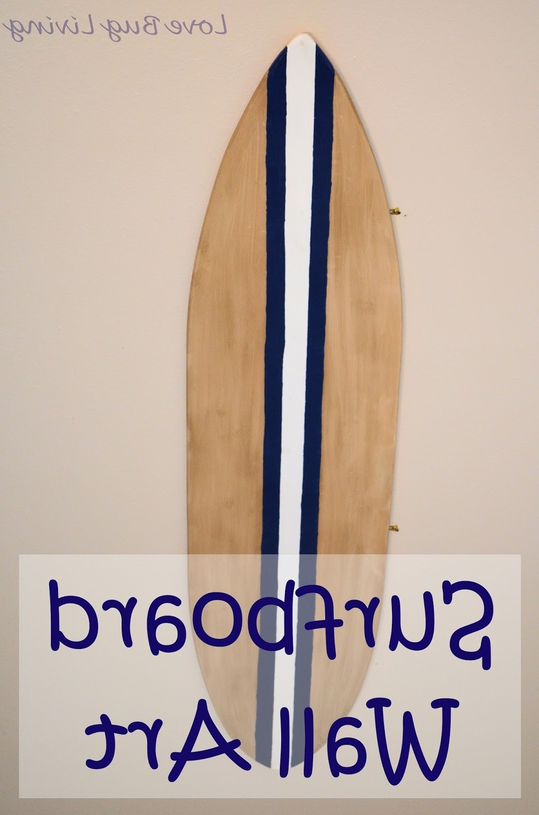 Surfboard Wall Art Inside Favorite Love Bug Living: Surfboard Wall Art (View 10 of 15)