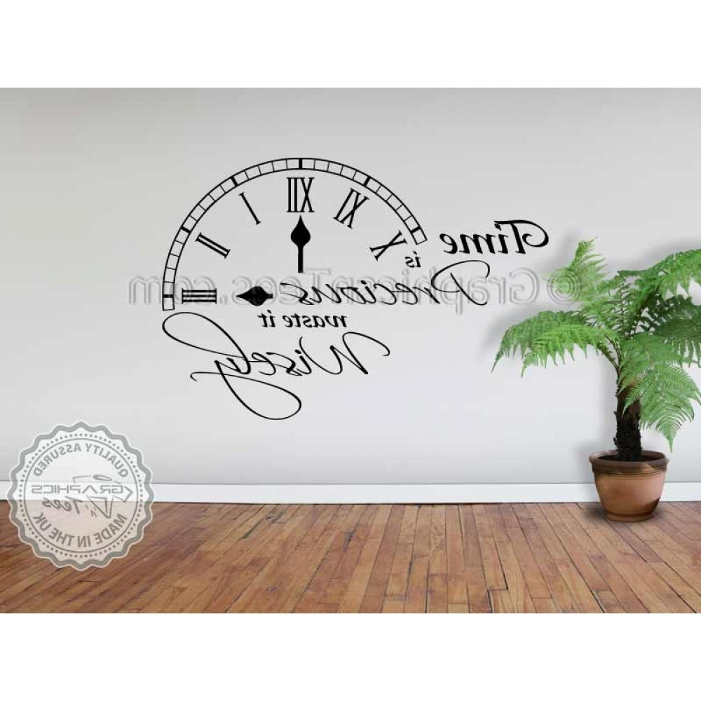 Time Is Precious Waste It Wisely Inspirational Wall Quote Family Pertaining To Most Recently Released Inspirational Wall Art (View 13 of 15)