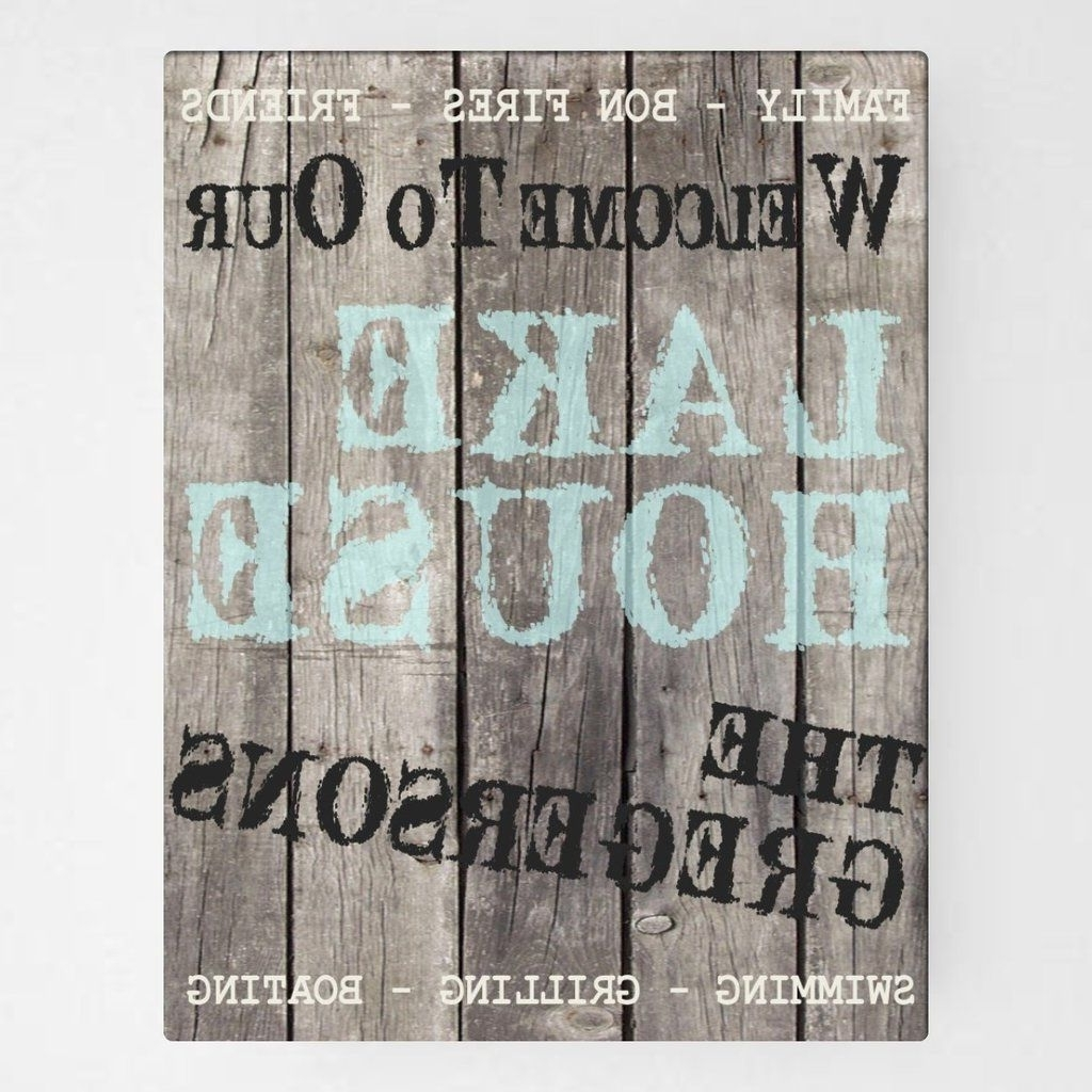 """Trendy Personalized Canvas, Wood Grain """"welcome To Our Lake House"""" Wall Art For Lake House Wall Art (View 15 of 15)"""