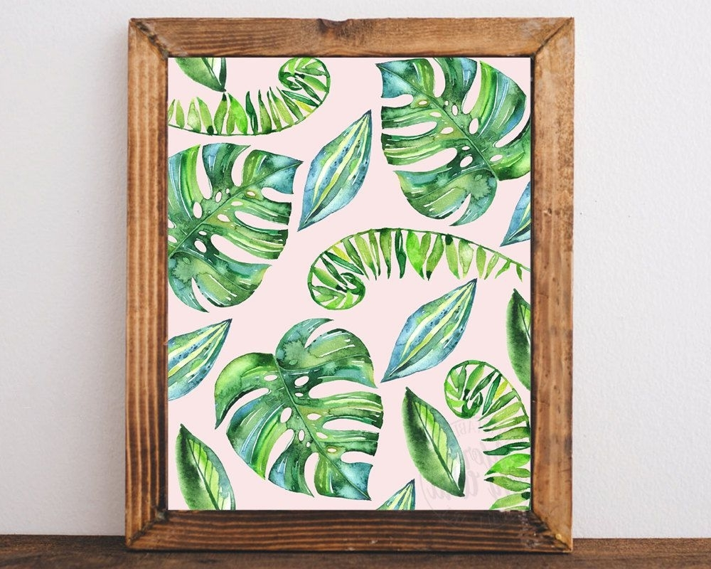 Tropical Leaf Print, Leaves, Palm, Tropical Decor, Tropical Wall Art Inside Well Liked Tropical Wall Art (View 12 of 15)
