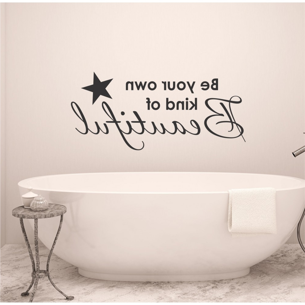 Vinyl Wall Art with Be Your Own Kind Of Beautiful Wall Art
