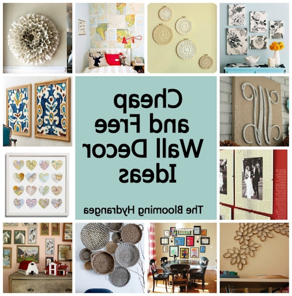 Wall Art Cheap Throughout Most Up To Date Cheap Wall Decoration Ideas Popular Cheap Free Wall Decor Ideas (View 3 of 15)