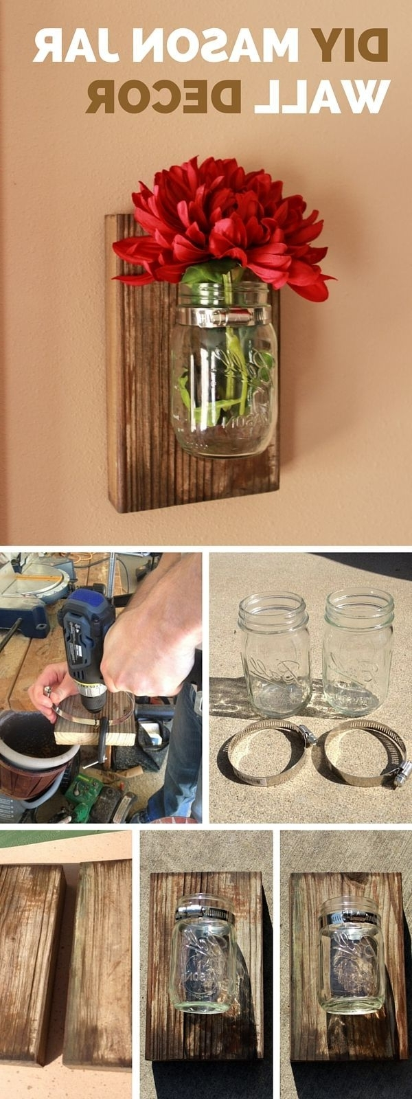 Well Known Mason Jar Wall Art Within Check Out The Tutorial: #diy Mason Jar Wall Decor #crafts #homedecor (View 15 of 15)