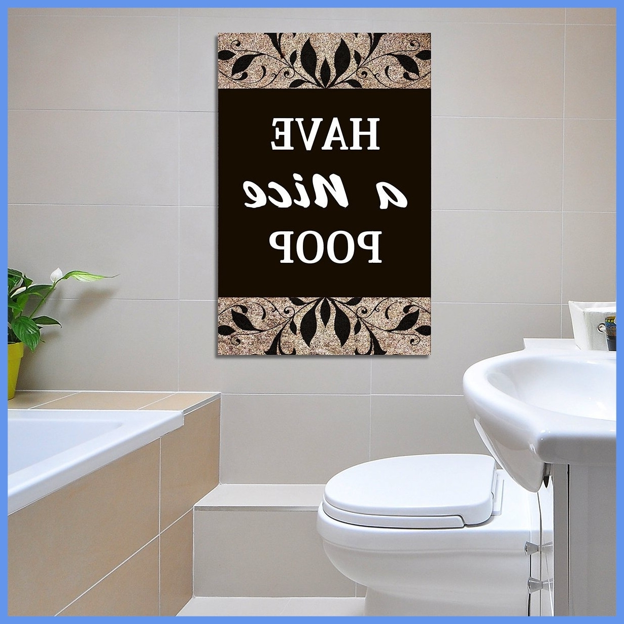 Well Known Unusual Wall Art In Fascinating Unusual Idea Wall Art Bathroom Have A Nice Poop Humor (View 13 of 15)