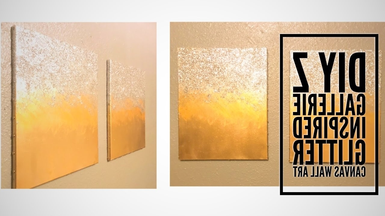 Z Gallerie Inspired Glitter Wall Canvas Art – Youtube Inside Z Gallerie Wall Art (View 11 of 15)