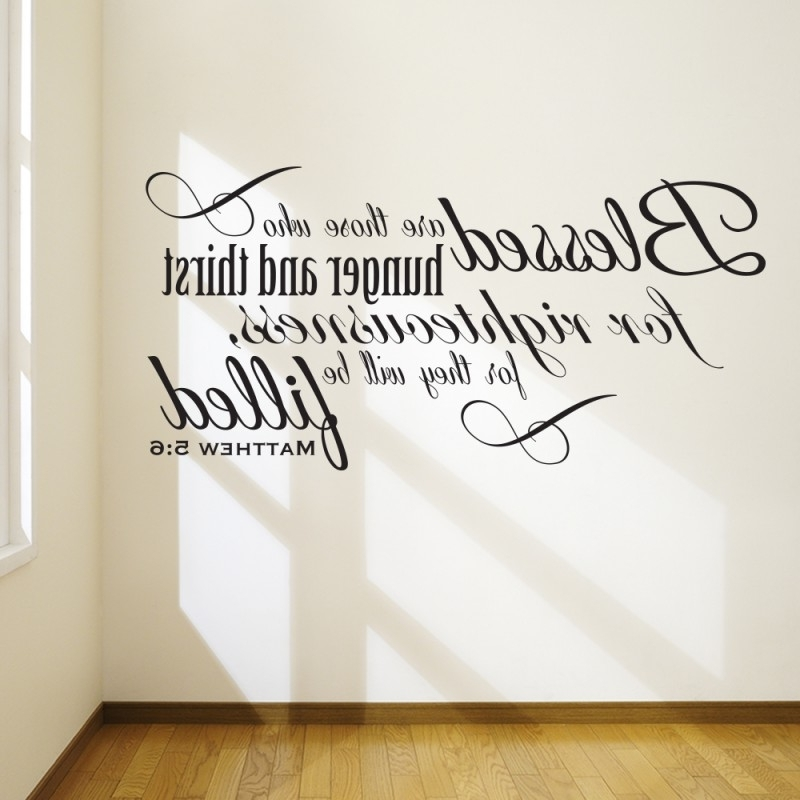 Best And Newest Best Bible Verse Wall Decals Home Design 932 Wall Art Bible Verses With Regard To Bible Verses Wall Art (View 5 of 15)