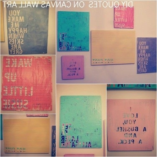 Featured Photo of Diy Canvas Wall Art Quotes