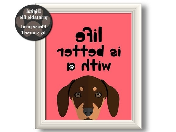 Dachshund Wall Art Inside Most Popular Dachshund Art Print Dachshund Wall Art Printable Dog Quote (View 6 of 15)