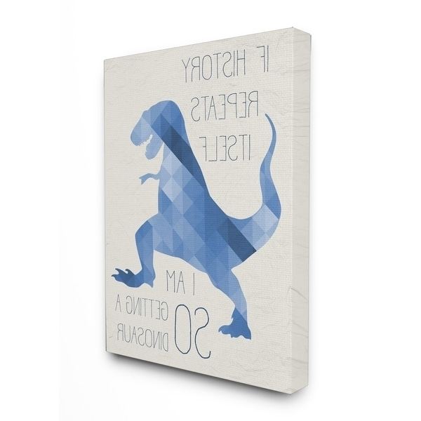 Dinosaur Canvas Wall Art In Famous Shop Stupell Industries So Getting A Dinosaur Canvas Wall Art – On (View 2 of 15)