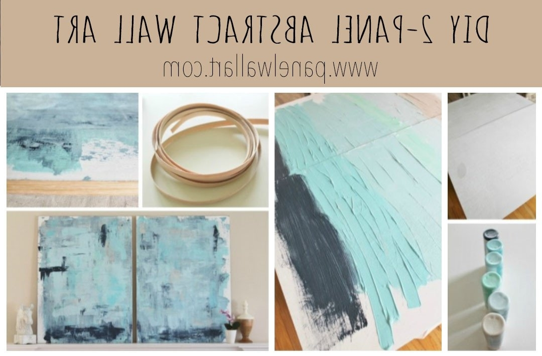 Diy Abstract Wall Art Regarding Most Recently Released Diy 2 Panel Abstract Canvas Wall Art Under $30 – Panel Wall Art (View 2 of 15)
