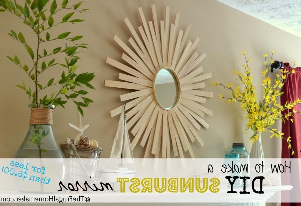 Fashionable Diy Sunburst Mirror {$4 Wall Art} With Diy Mirror Wall Art (View 11 of 15)