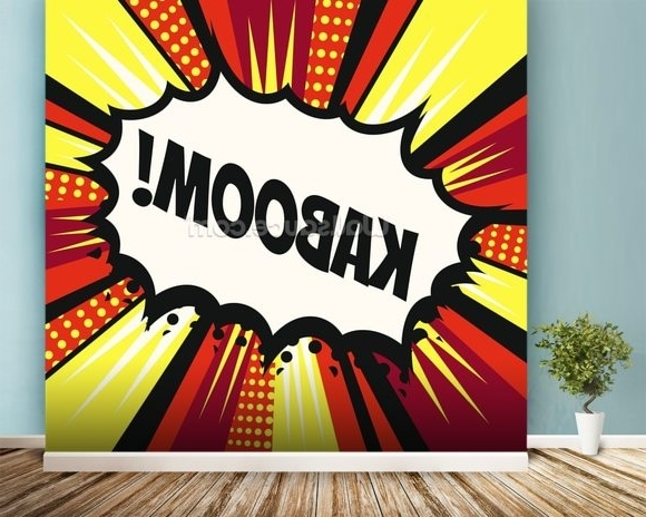 Fashionable Pop Art – Kaboom Wallpaper Wall Mural (View 1 of 15)