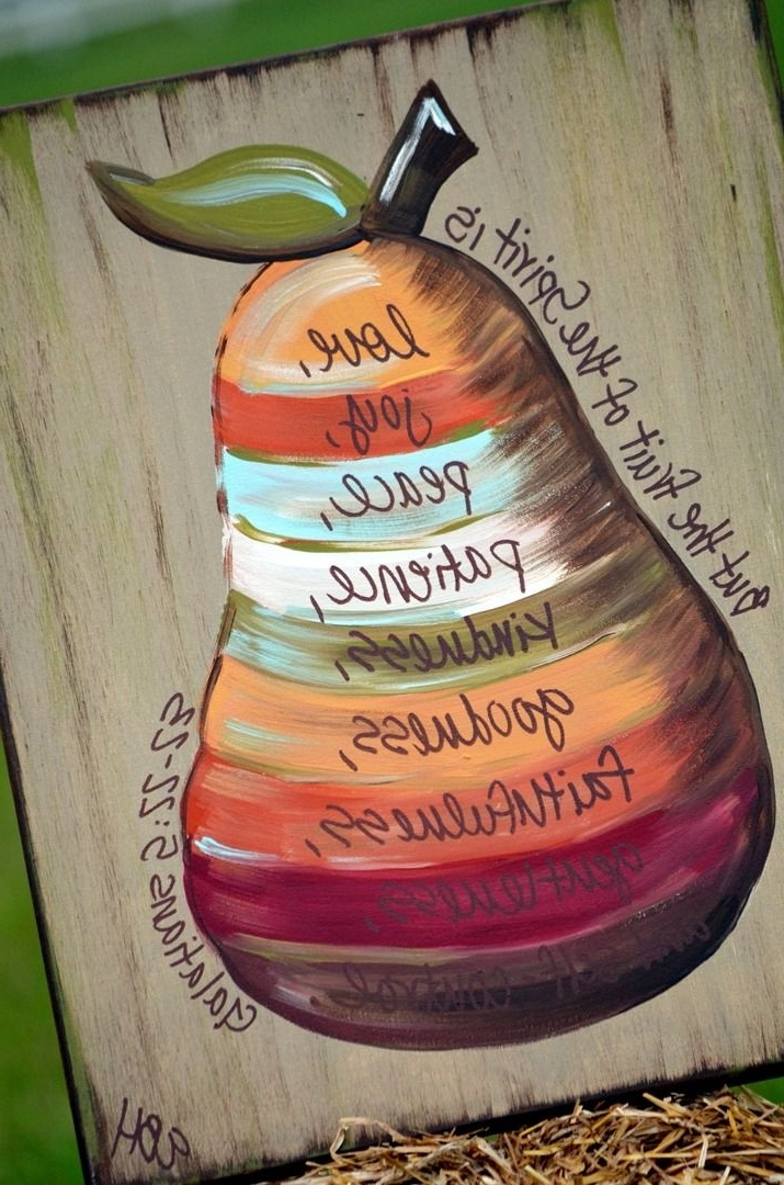 Fruit Of The Spirit Artwork Within Most Recently Released Fruit Of The Spirit I Have To Have This For My Kitchen!!!!! Don't (View 3 of 15)