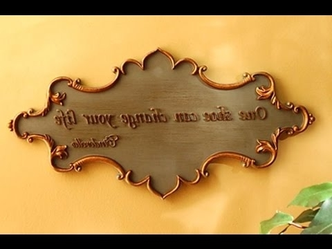 Inspirational Wall Plaques Within Favorite Wall Plaques – Inspirational Wall Plaques And Signs – Youtube (Gallery 1 of 15)
