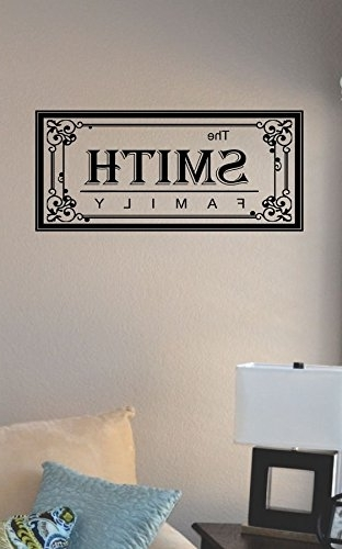 Last Name Wall Art Regarding Most Recent Amazon: The Smith Family Last Name Vinyl Wall Art Decal Sticker (View 7 of 15)