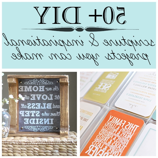 Latest 50+ Diy Scripture/inspirational Projects To Make With Regard To Scripture Canvas Wall Art (View 13 of 15)
